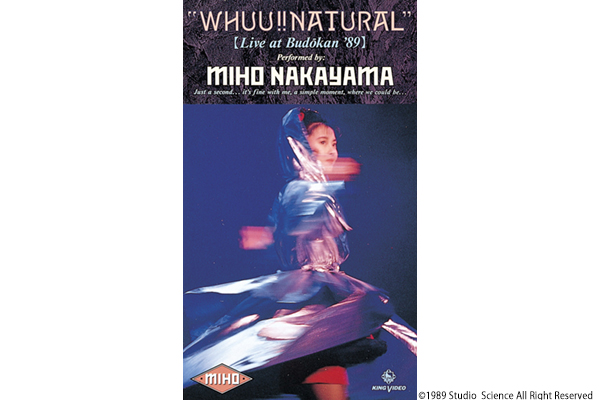 M-ON! LIVE 中山美穂 「WHUU!! NATURAL Live at Budokan '89」